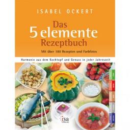 Das 5 Elemente Rezeptbuch